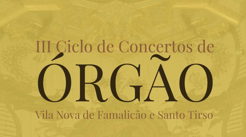 CICLO DE CONCERTOS DE ÓRGÃO